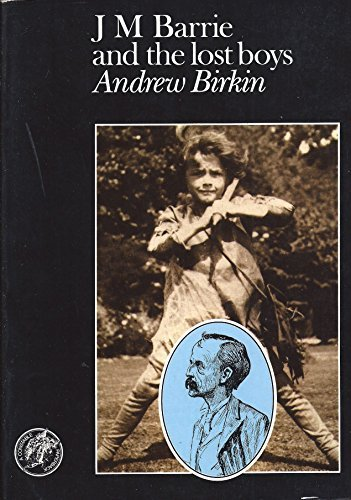 J.M.Barrie and the Lost Boys by Andrew Birkin (1986-06-30)