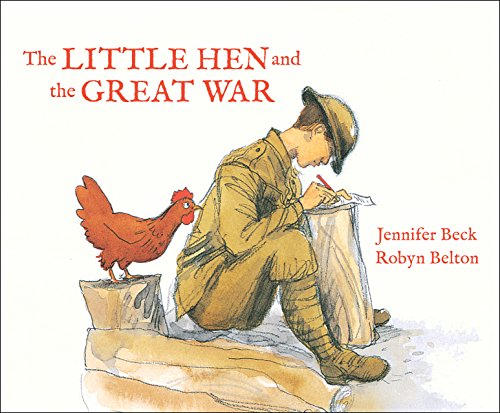 The little hen and the Great War