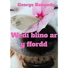Wedi blino ar y ffordd (Welsh Edition)