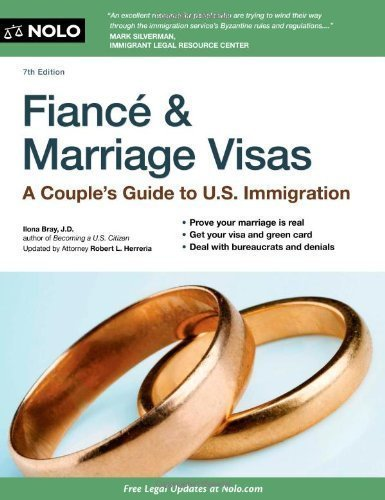 Fiance and Marriage Visas: A Couple's Guide to US Immigration by Bray J.D., Ilona (2012) Paperback