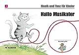 Hallo Musikater: Unterrichtswerk 1. Unterrichtsjahr. Band 1. Kinderheft. (Musik und Tanz für Kinder - Neuausgabe)