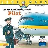 LESEMAUS, Band 73: Ich hab einen Freund, der ist Pilot