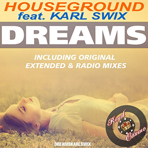 dreams-feat-karl-swix-radio-edit