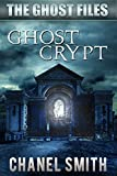 Ghost Crypt (The Ghost Files Book 5) (English Edition)