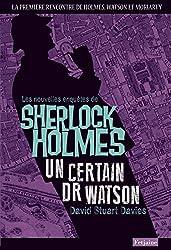 Les Nouvelles enquêtes de Sherlock Holmes: Un certain Dr Watson