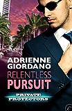 Relentless Pursuit (Private Protectors)