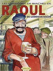 Les Chansons en Imaches de Raoul de Godewarsvelde