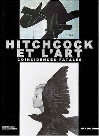 Hitchcock et l'art. Coïncidences fatales par Guy Cogeval