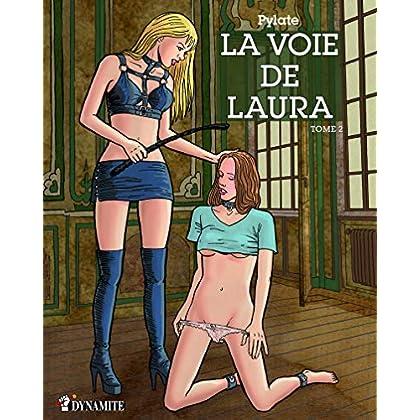 La Voie de Laura - tome 2