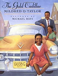 The Gold Cadillac by Mildred D. Taylor (1987-03-30)