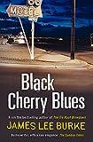 Black Cherry Blues (Dave Robicheaux)