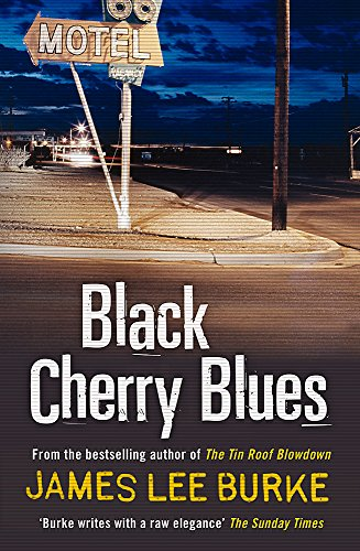 Black Cherry Blues (Dave Robicheaux) -