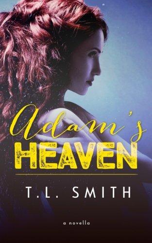 Adam's Heaven: The Dilemma Series
