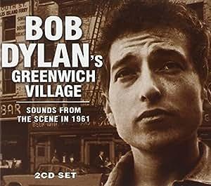 Bob Dylan'S Greenwich Village
