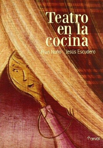 Teatro en la cocina (Album Infantil)