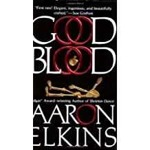 Good Blood (A Gideon Oliver Mystery) by Aaron Elkins (2005-02-01)