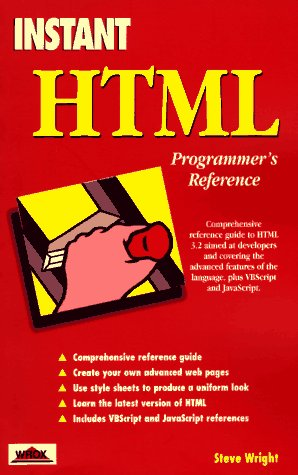 INSTANT HTML PROGRAMMER'S REFERENCE