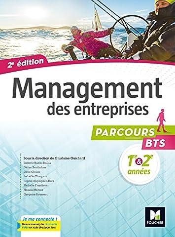 Parcours - MANAGEMENT DES ENTREPRISES BTS 1re et 2e années - Éd. 2017 - Manuel élève