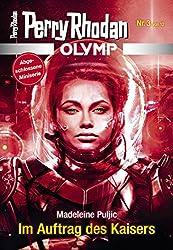 Olymp 3: Im Auftrag des Kaisers (Perry Rhodan - Olymp)
