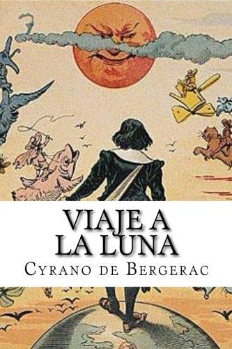 Viaje a la luna por Cyrano de Bergerac