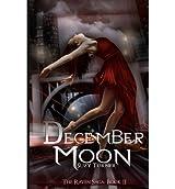 December Moon: The Raven Saga, Part II Turner, Suzy ( Author ) Nov-08-2011 Paperback