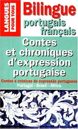 Contes et chroniques d'expression portugaise : Edition bilingue français-portugais