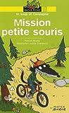 """Afficher """"M. Loup et Compagnie Mission petite souris"""""""