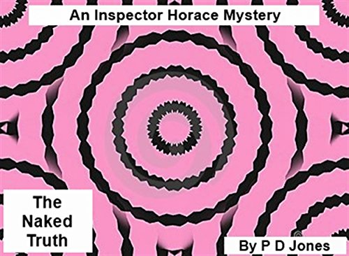 An Inspector Horace Mystery - The Naked Truth (English Edition)