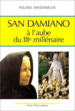 San damiano a l aube du troisieme millénaire