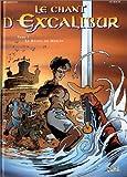 """Afficher """"Le chant d'Excalibur n° 1 Le réveil de Merlin"""""""