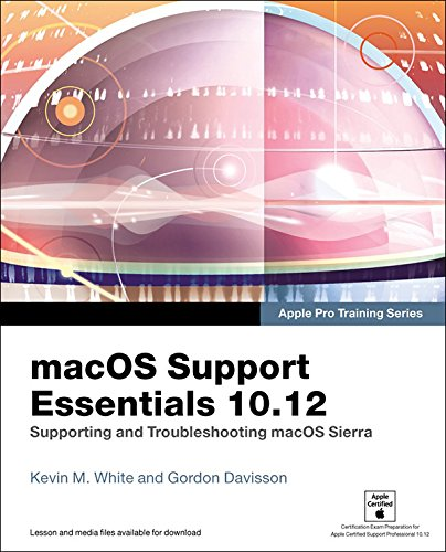 macos-support-essentials-1012-apple-pro-training-series-supporting-and-troubleshooting-macos-sierra