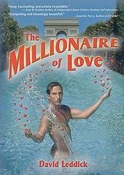 The Millionaire of Love by David Leddick (2006-03-02)