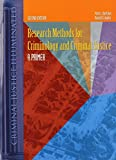 Research Methods for Criminology and Criminal Justice: A Primer (Criminal Justice Illuminated)