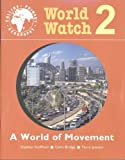 World Watch (2) – Pupil Book 2: World Of Movement (Collins Primary Geography)