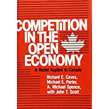 Competition in an Open Economy: A Model Applied to Canada (Harvard Economic Studies) by Richard E. Caves (1980-06-09)