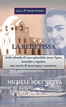La Rebetissa (I Take Away Vol. 8) (Italian Edition) by [Rocchetta, Michele]