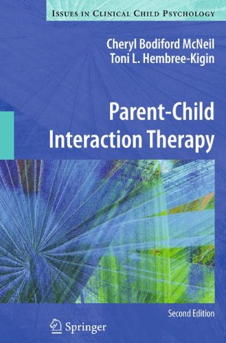 Parent-Child Interaction Therapy (Issues in Clinical Child Psychology) por Cheryl Bodiford McNeil