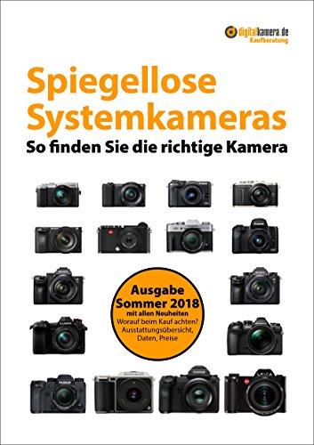 Kaufberatung Spiegellose Systemkameras: So finden Sie die richtige Kamera (digitalkamera.de-Kaufberatung)