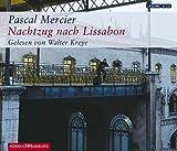 'Nachtzug nach Lissabon: 6 CDs' von Pascal Mercier