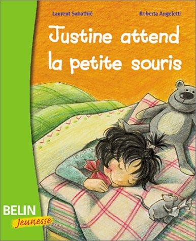 """<a href=""""/node/11084"""">Justine attend la petite souris</a>"""