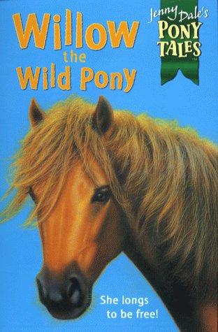 Willow the wild pony