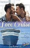 Love Cruise: Eine Kreuzfahrt zum Verlieben