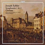Eybler: Symphonies Nos. 1 and 2 / Overture