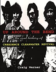 Up Around the Bend: The Oral History of