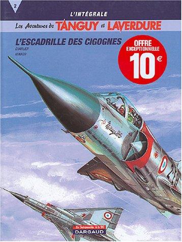 Descargar Libro Tanguy et Laverdure L'intégrale, Tome 2 : L'escadrille des cigognes de Jean-Michel Charlier