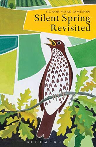 Silent Spring Revisited -