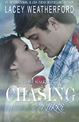 Chasing Nikki by Lacey Weatherford (2012-03-17)
