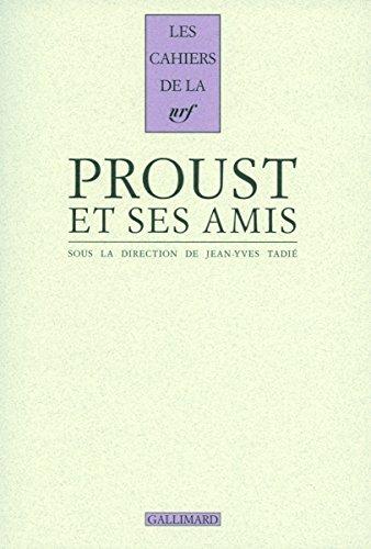 Proust et ses amis