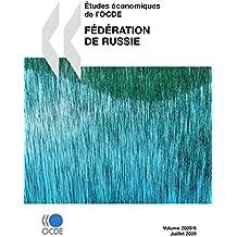 Études économiques de l'OCDE : Fédération de Russie 2009