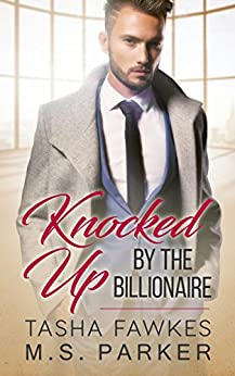 Knocked Up By The Billionaire (The Fake Partner Book 1) (English Edition)